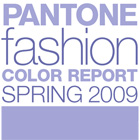 Pantone Fashion Color Report for Spring 2009