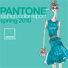 Pantone Fashion Color Report for Spring 2010