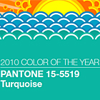 Pantone Color of the Year for 2010: PANTONE 15-5519 Turquoise