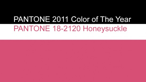 Pantone Reveals Color of the Year for 2011: PANTONE 18-2120 Honeysuckle