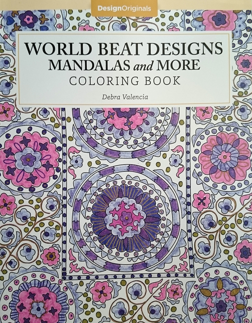World Beat Designs Mandalas And More Coloring Book