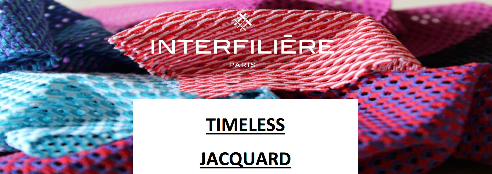 TIMELESS-JACQUARD-INTERFILIERE-PARIS